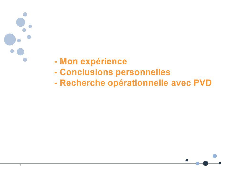 4 - Mon expérience - Conclusions personnelles - Recherche opérationnelle avec PVD