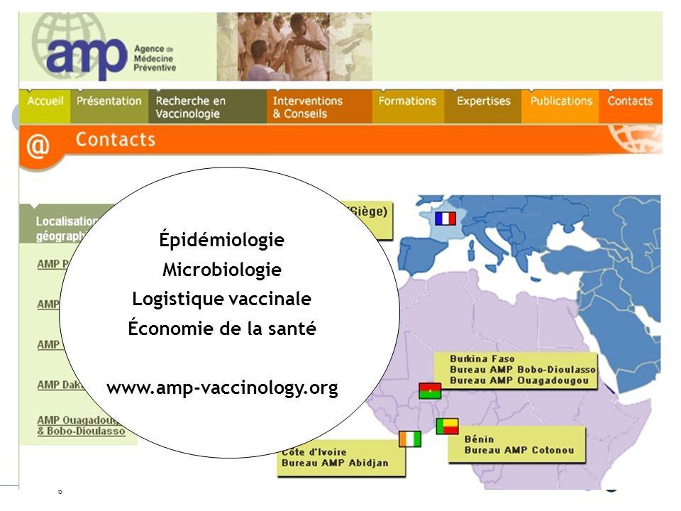 6 Épidémiologie Microbiologie Logistique vaccinale Économie de la santé www.amp-vaccinology.org