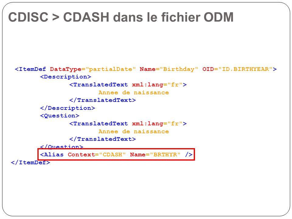 Annee de naissance Annee de naissance CDISC > CDASH dans le fichier ODM