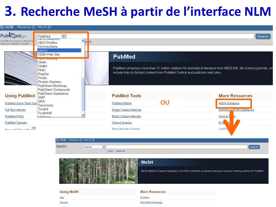 3. Recherche MeSH à partir de linterface NLM OU