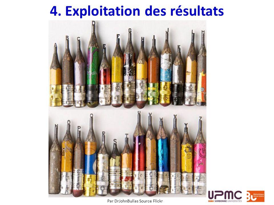 4. Exploitation des résultats Par DrJohnBullas Source Flickr