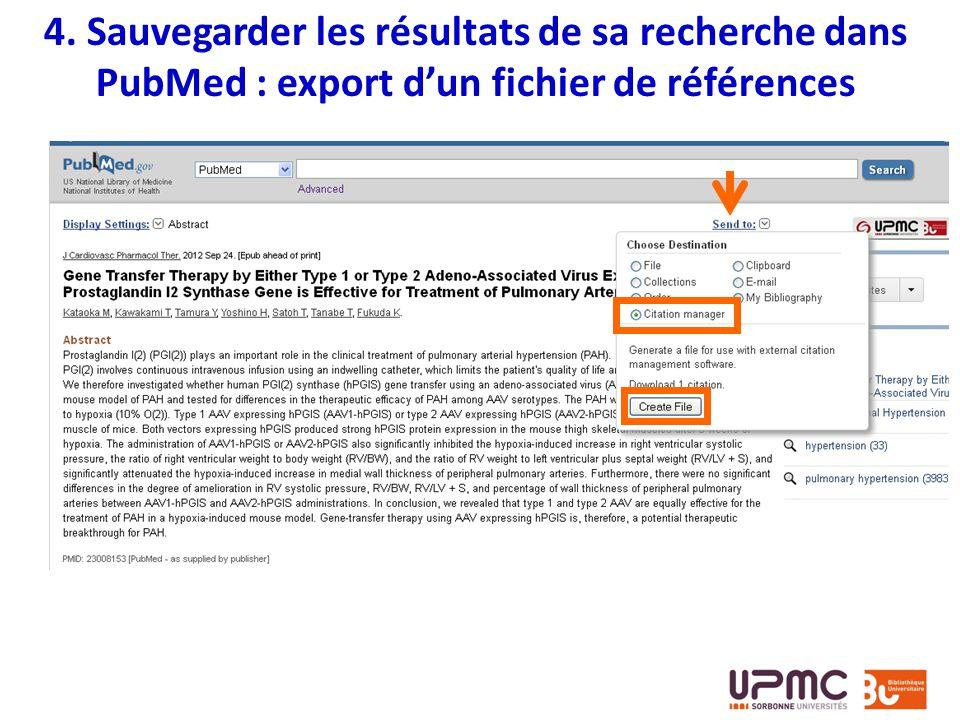 4. Sauvegarder les résultats de sa recherche dans PubMed : export dun fichier de références