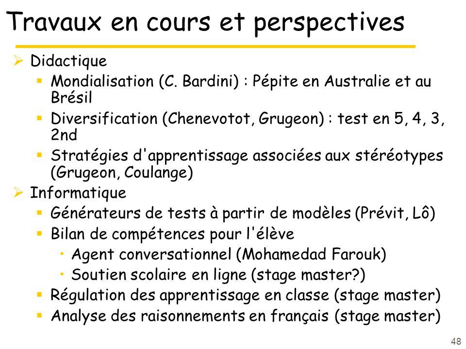 48 Travaux en cours et perspectives Didactique Mondialisation (C.
