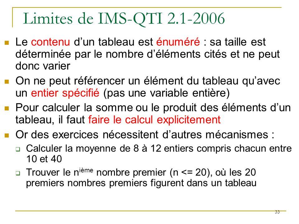 Propositions dextensions (2) Nous enrichissons également la classe expression en lui ajoutant les sous-classes : repeat pour définir des tableaux dont la taille est elle-même une variable sumContainer pour imposer une valeur à la somme des éléments dun tableau