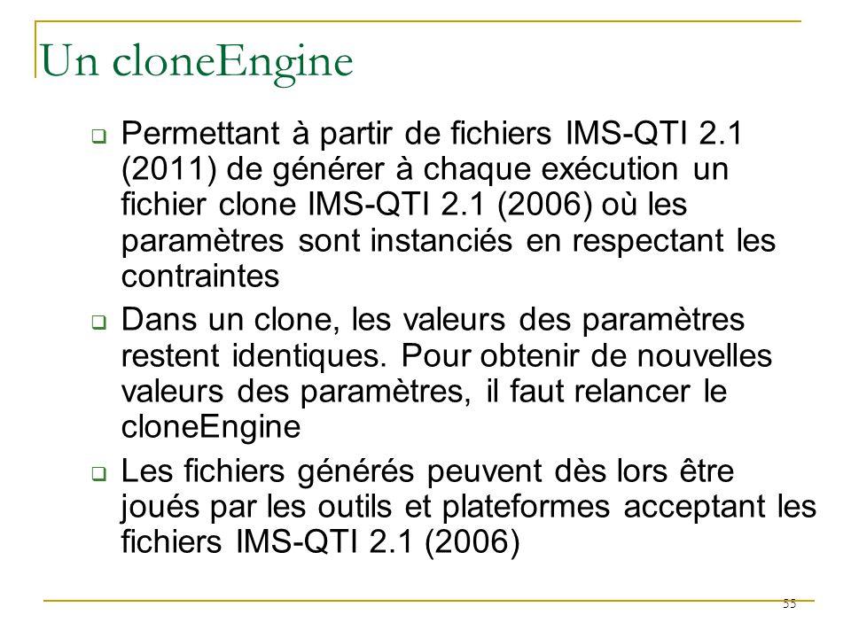 Permettant à partir de fichiers IMS-QTI 2.1 (2011) de générer à chaque exécution un fichier clone IMS-QTI 2.1 (2006) où les paramètres sont instanciés