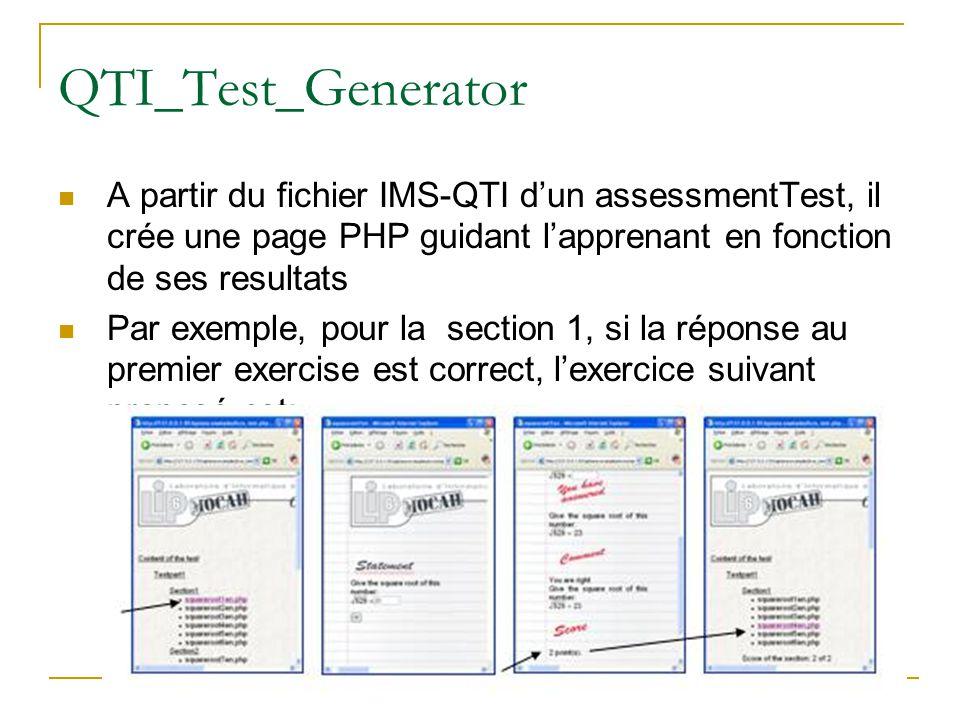 ICCE 2009 - LIP6 - UPMC - Paris - France85 QTI_Test_Generator A partir du fichier IMS-QTI dun assessmentTest, il crée une page PHP guidant lapprenant