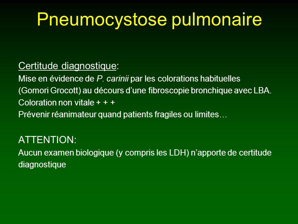 Pneumocystose pulmonaire Certitude diagnostique: Mise en évidence de P.