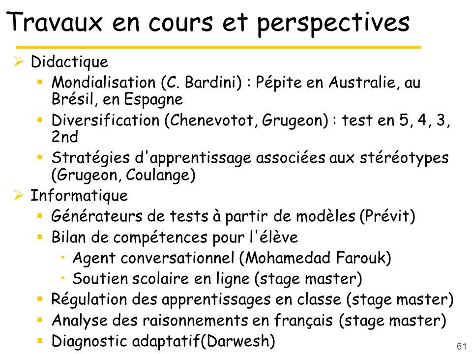 61 Travaux en cours et perspectives Didactique Mondialisation (C.