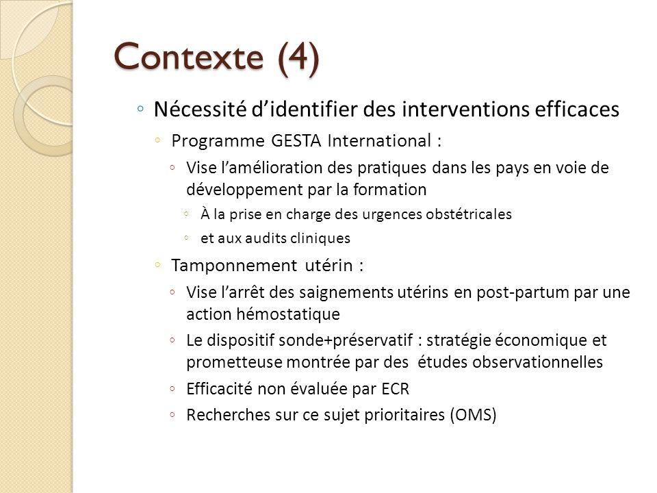 Contexte (4) Nécessité didentifier des interventions efficaces Programme GESTA International : Vise lamélioration des pratiques dans les pays en voie