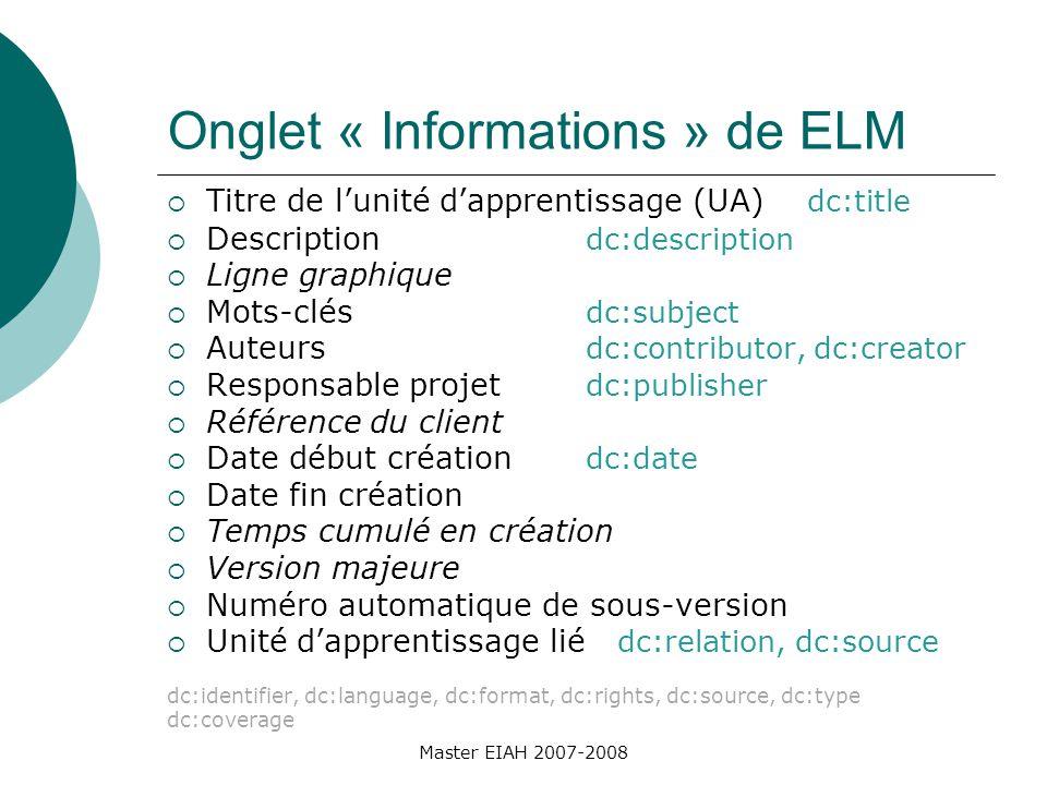 Portail sur lindexation Edrene (Educational Repositories Network) http://edrene.org/results/currentState/ france.html http://edrene.org/results/currentState/ france.html Master EIAH 2007-2008