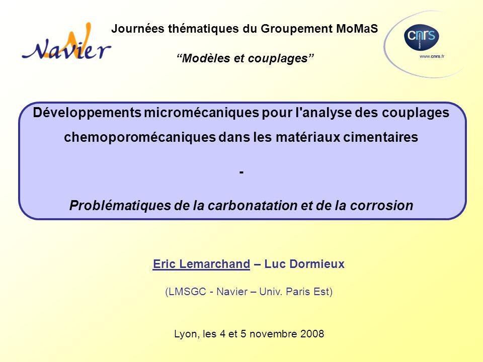 Développements micromécaniques pour l'analyse des couplages chemoporomécaniques dans les matériaux cimentaires - Problématiques de la carbonatation et