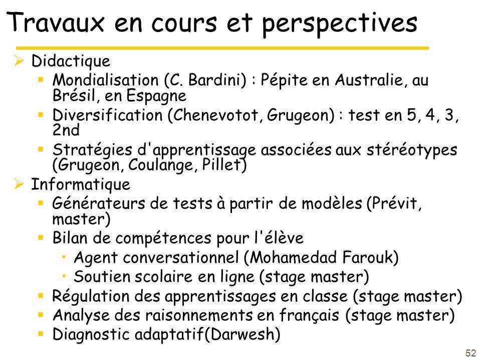 52 Travaux en cours et perspectives Didactique Mondialisation (C.