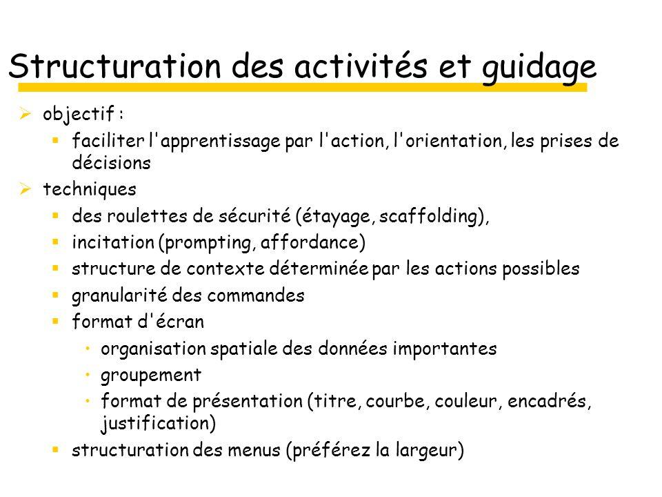 Structuration des activités et guidage objectif : faciliter l'apprentissage par l'action, l'orientation, les prises de décisions techniques des roulet