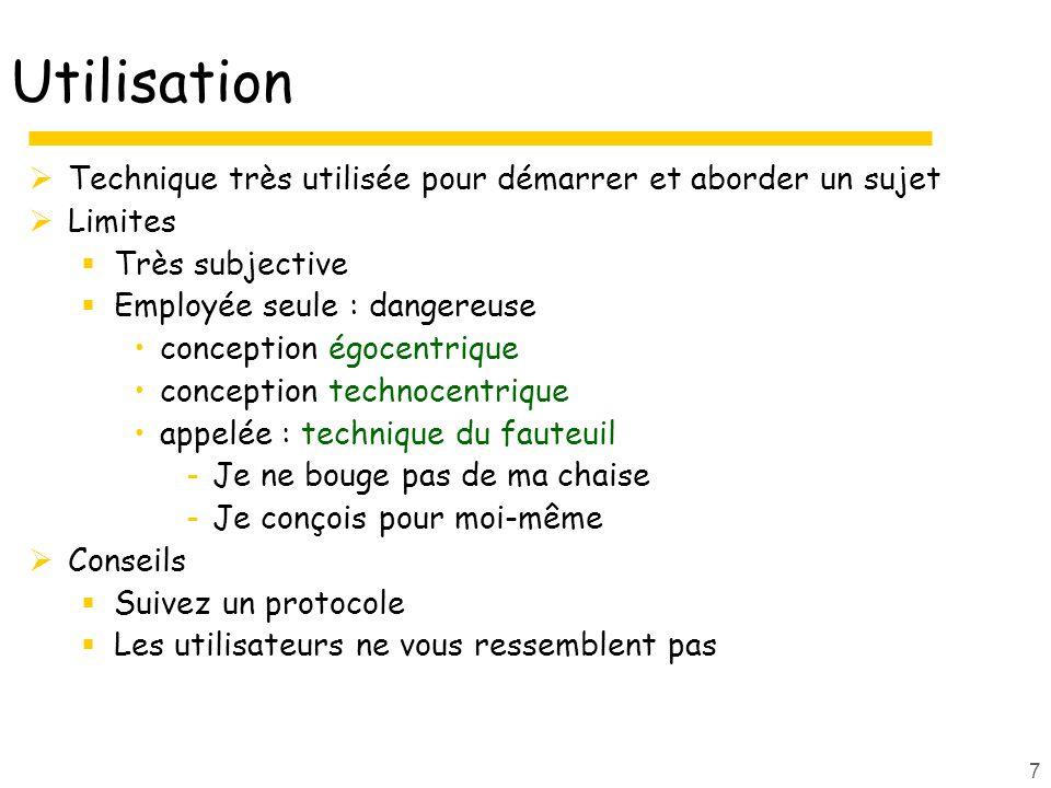 Conception techno-centrique 8 Danger Conception ego-centrique ( cours Landay)