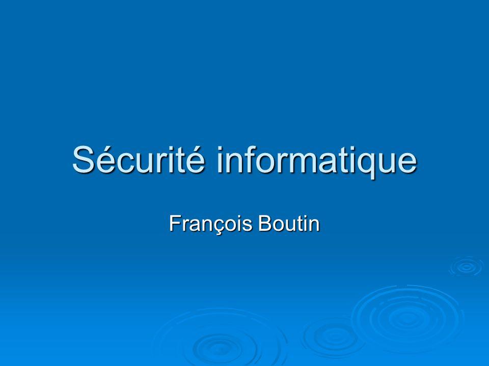 Sécurité informatique François Boutin