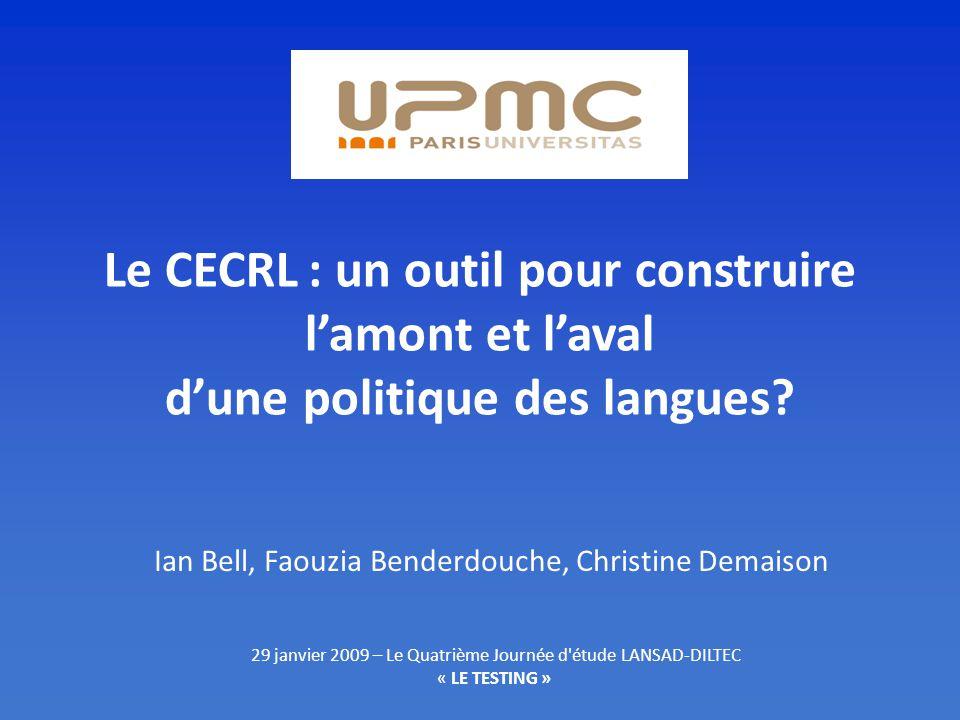 Le CECRL : un outil pour construire lamont et laval dune politique des langues.