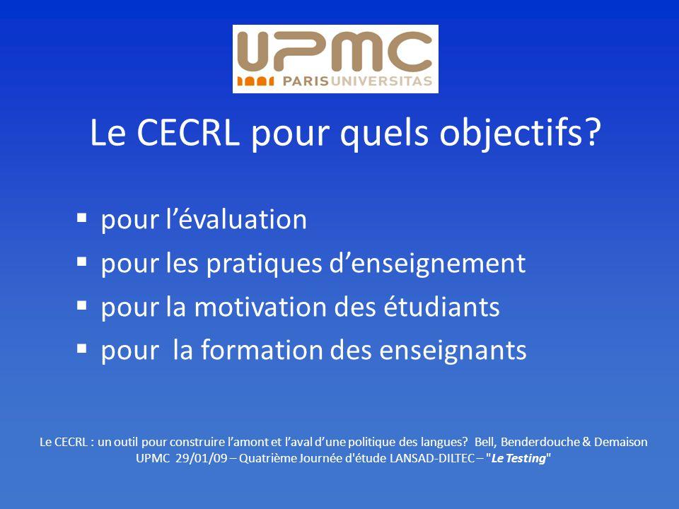Le CECRL pour quels objectifs.