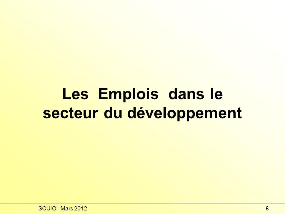 SCUIO –Mars 20128 Les Emplois dans le secteur du développement