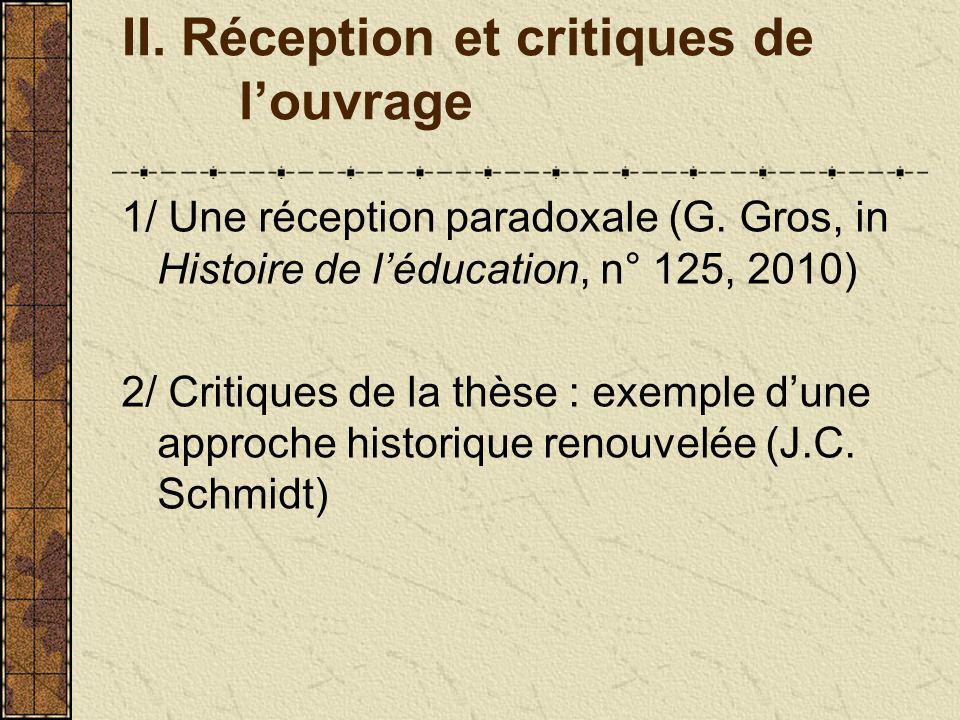 II. Réception et critiques de louvrage 1/ Une réception paradoxale (G.
