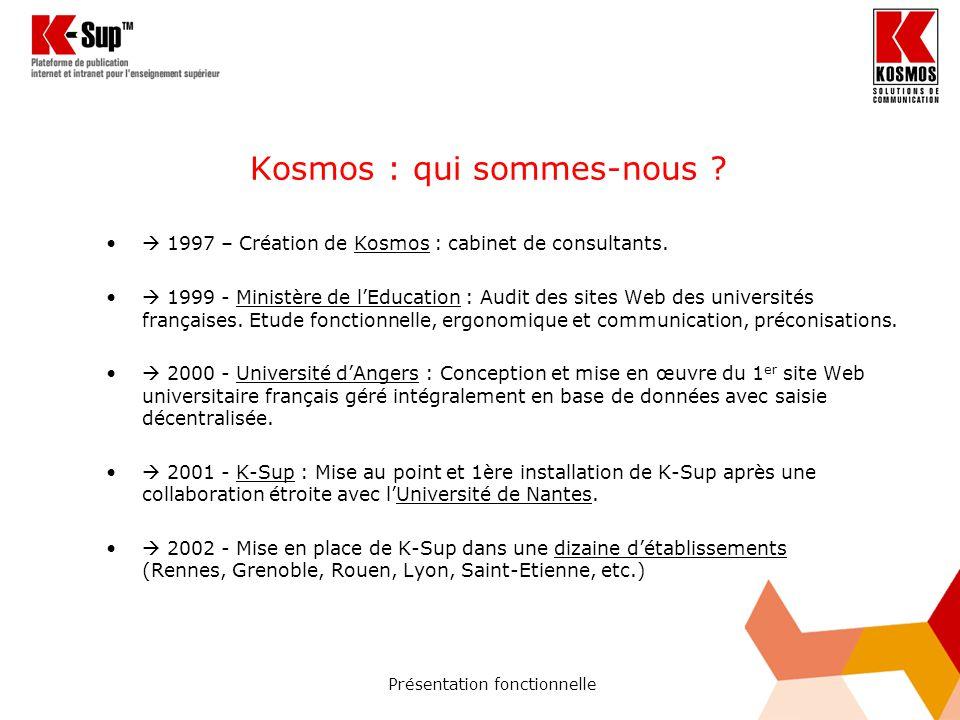Kosmos : qui sommes-nous . 1997 – Création de Kosmos : cabinet de consultants.