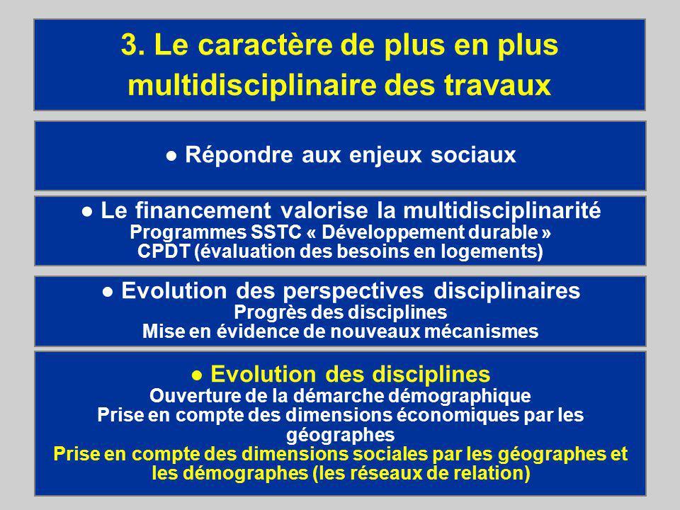 29 Les choix résidentiels - Entretiens du Centre Jacques Cartier Répondre aux enjeux sociaux 3.