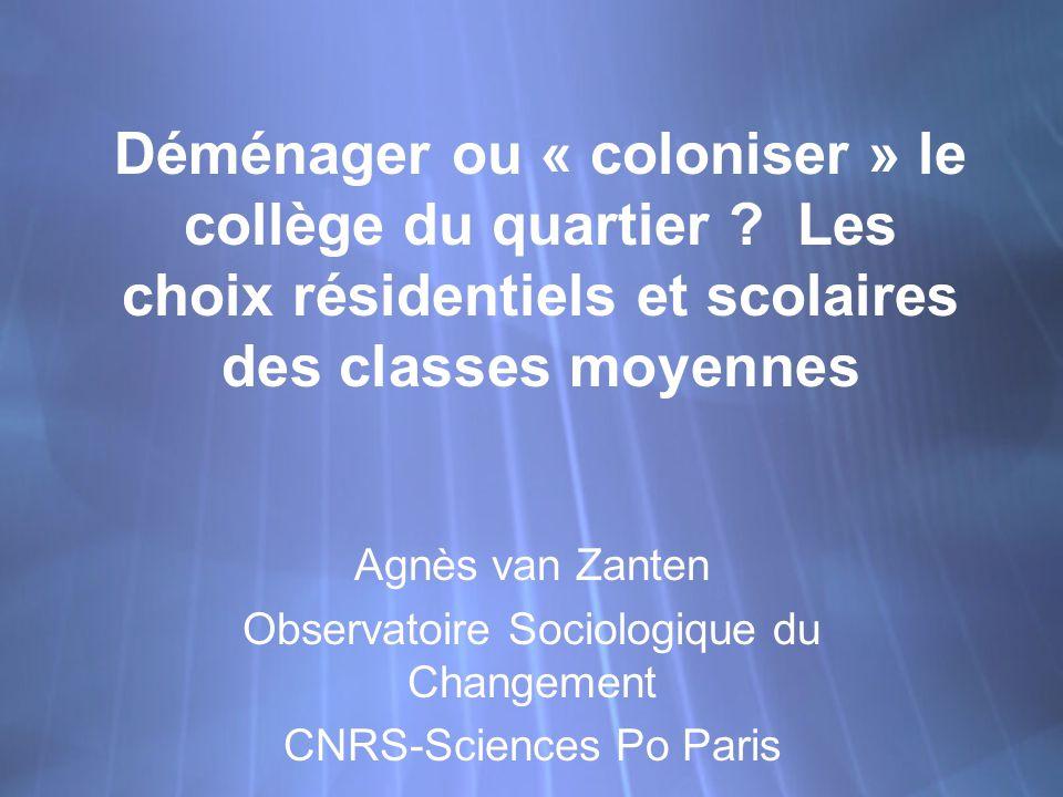 Déménager ou « coloniser » le collège du quartier .