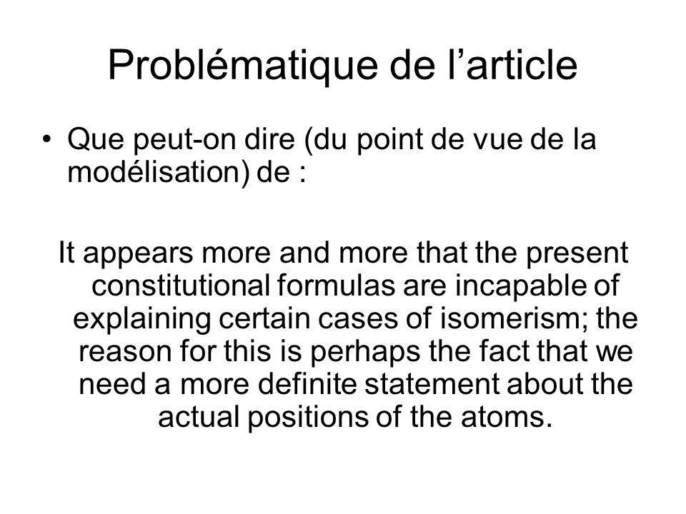 Problématique de larticle Que peut-on dire (du point de vue de la modélisation) de : It appears more and more that the present constitutional formulas