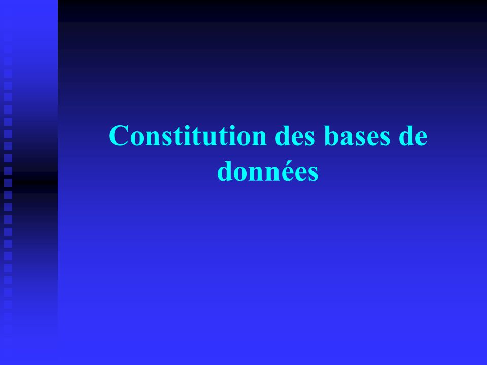 Constitution des bases de données