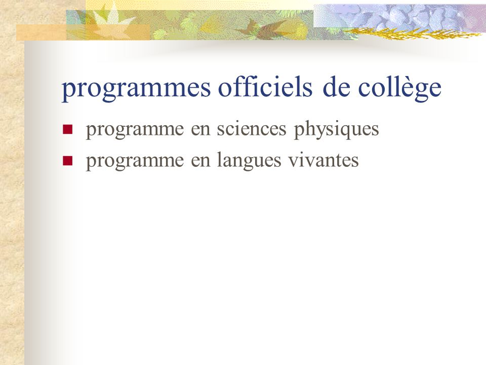 programmes officiels de collège programme en sciences physiques programme en langues vivantes