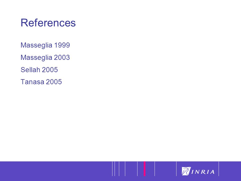 18 References Masseglia 1999 Masseglia 2003 Sellah 2005 Tanasa 2005