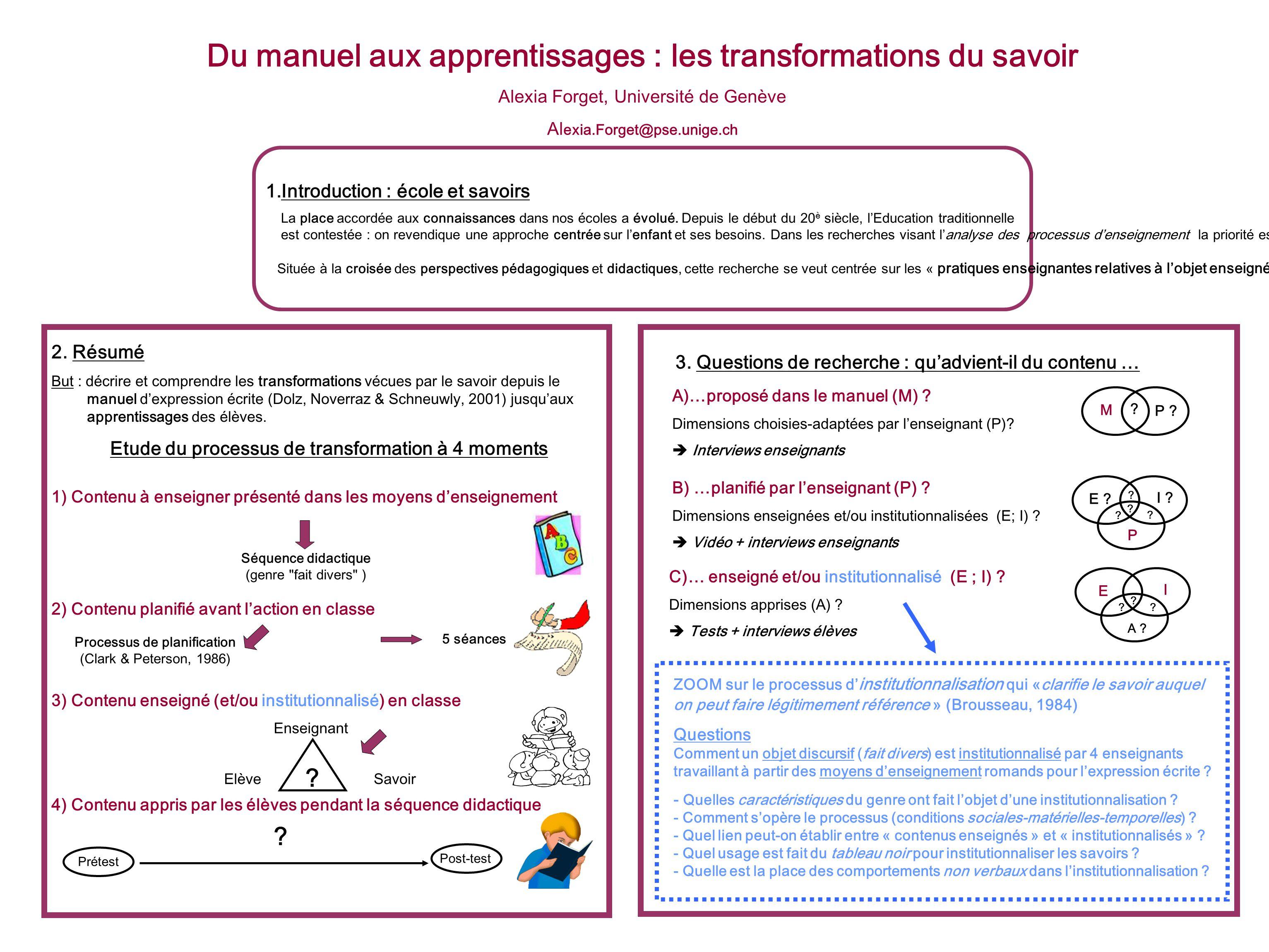 Du manuel aux apprentissages : les transformations du savoir Alexia Forget, Université de Genève Al exia.Forget@pse.unige.ch 1.Introduction : école et
