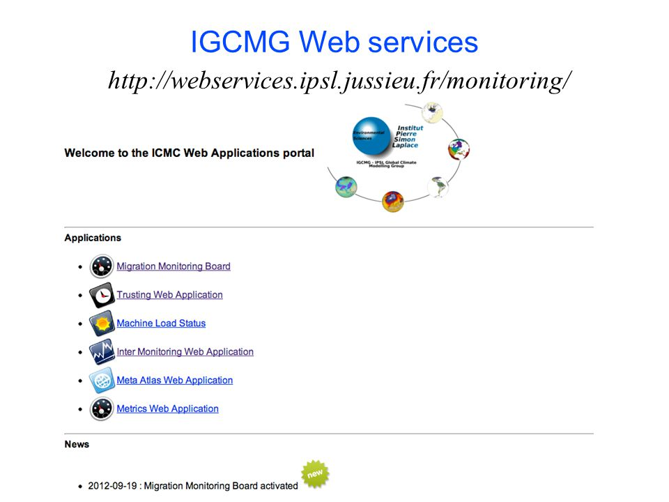 IGCMG Web services http://webservices.ipsl.jussieu.fr/monitoring/