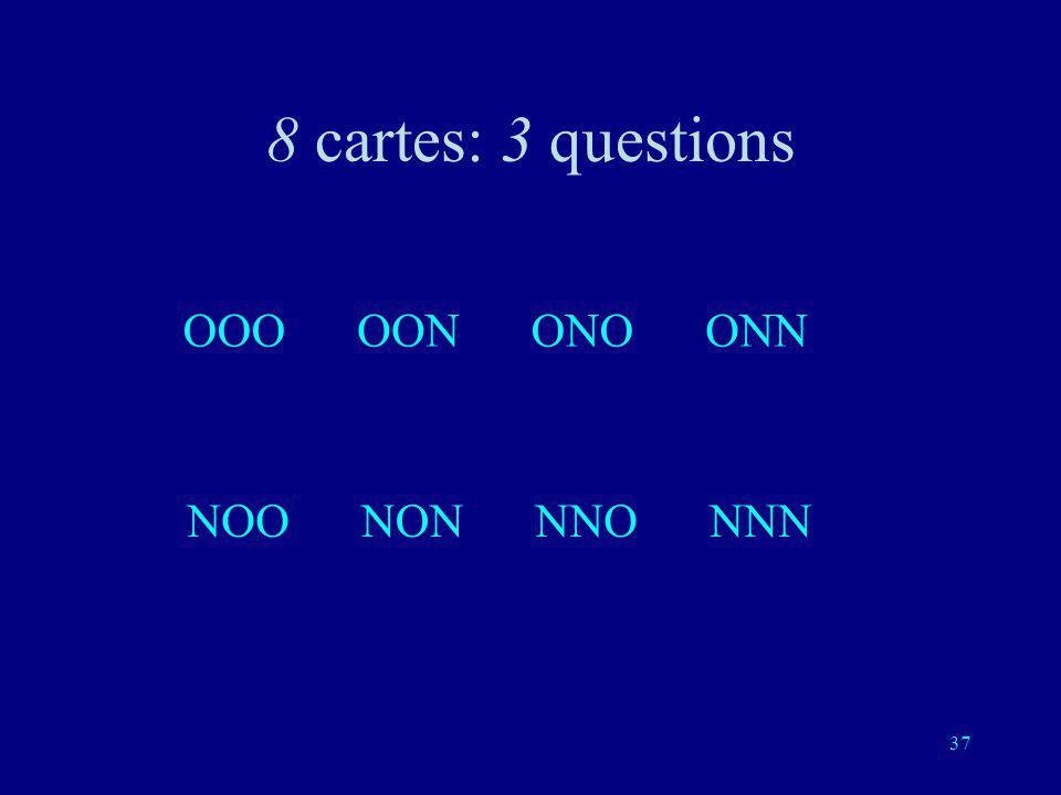 36 Troisième question: est-ce une de ces quatre cartes?