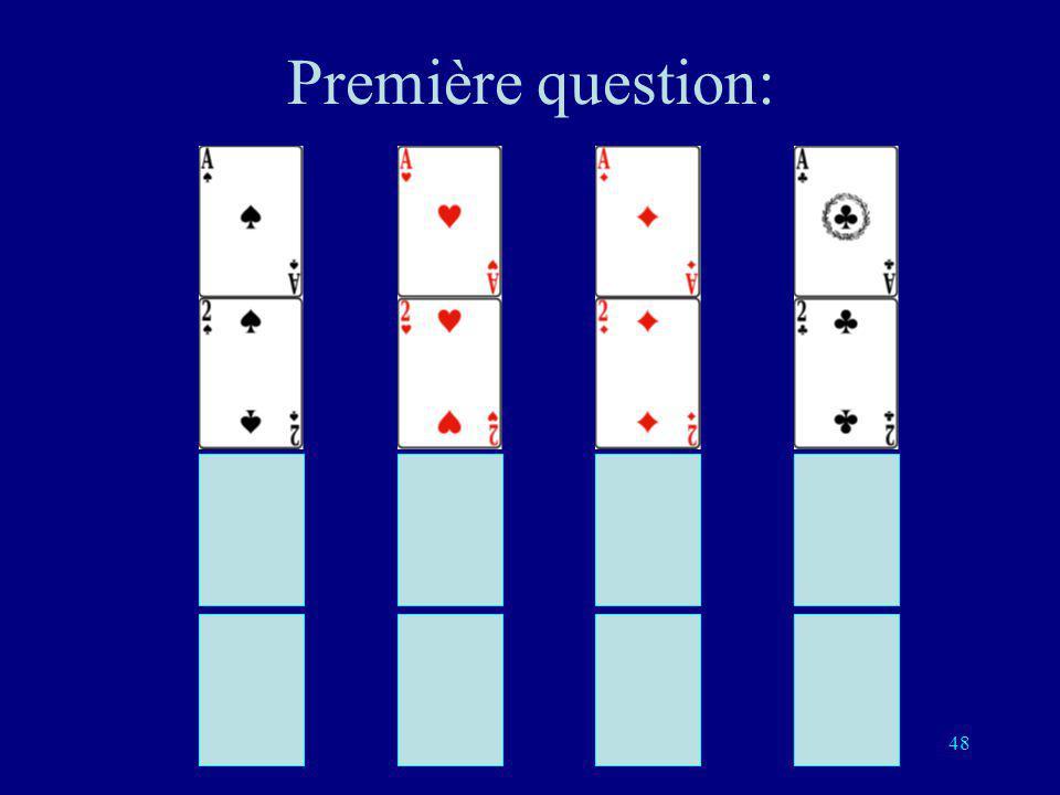 47 Poser les questions de telle sorte que les réponses soient: O O O O O NO O N NO O N O O N O OO N O N N NO N N O N O O ON O O NN O N NN O N N O ON N