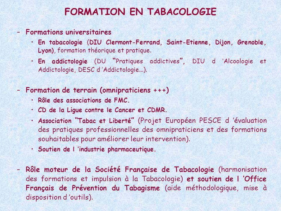 FORMATION EN TABACOLOGIE –Formations universitaires En tabacologie (DIU Clermont-Ferrand, Saint-Etienne, Dijon, Grenoble, Lyon), formation théorique et pratique.