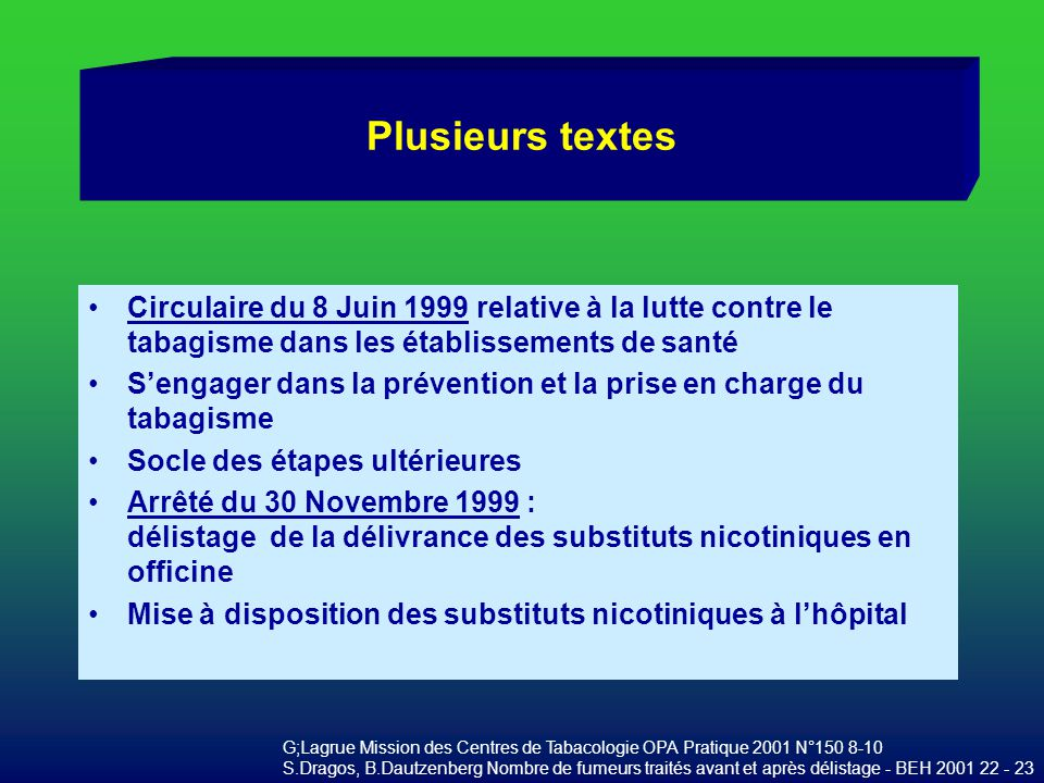 Plusieurs textes Circulaire du 8 Juin 1999 relative à la lutte contre le tabagisme dans les établissements de santé Sengager dans la prévention et la