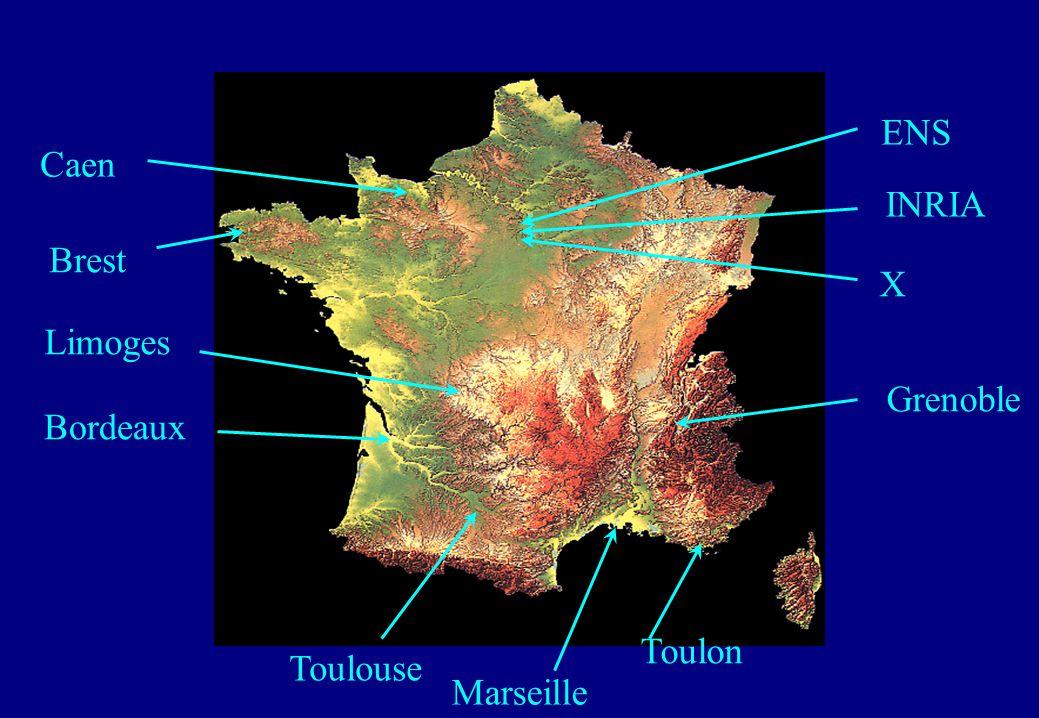 Caen Bordeaux Toulon Toulouse Grenoble Limoges X ENS INRIA Brest Marseille