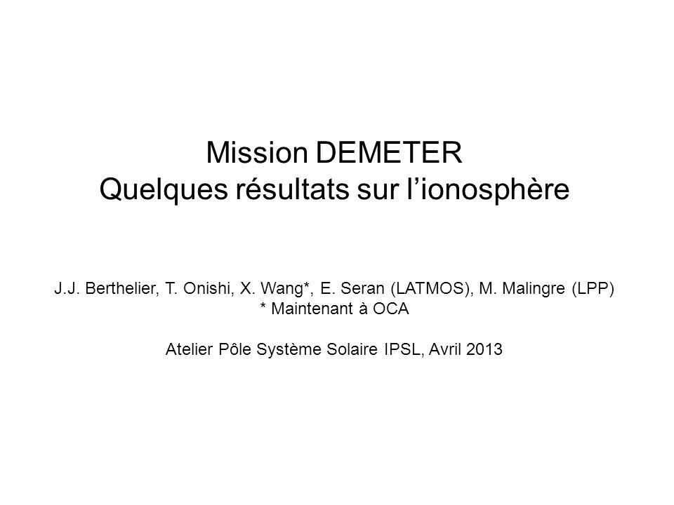 Mission DEMETER Quelques résultats sur lionosphère J.J.