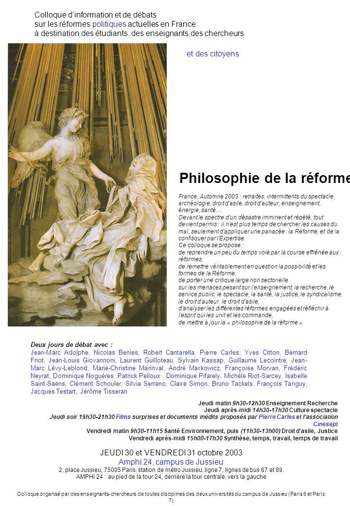 Philosophie de la réforme Colloque dinformation et de débats sur les réformes politiques actuelles en France à destination des étudiants, des enseigna