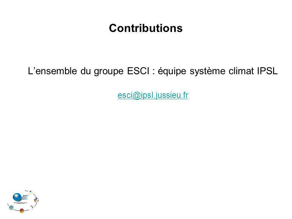 Contributions Lensemble du groupe ESCI : équipe système climat IPSL esci@ipsl.jussieu.fr