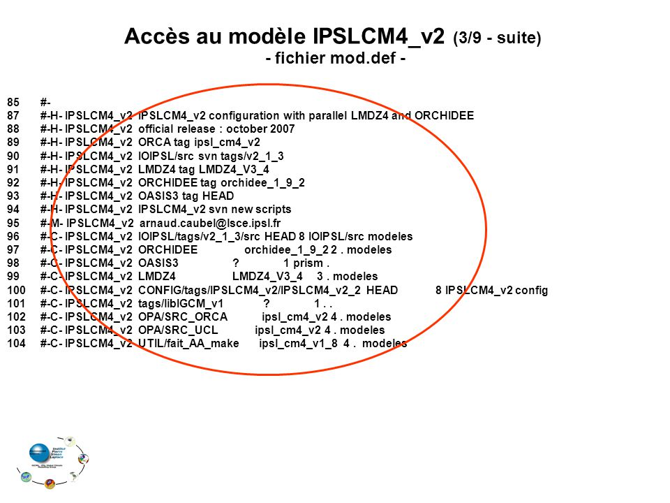 85#- 87 #-H- IPSLCM4_v2 IPSLCM4_v2 configuration with parallel LMDZ4 and ORCHIDEE 88 #-H- IPSLCM4_v2 official release : october 2007 89 #-H- IPSLCM4_v