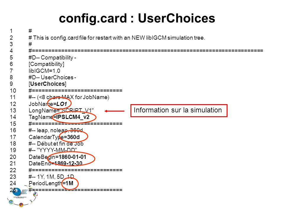 1 # 2 # This is config.card file for restart with an NEW libIGCM simulation tree.