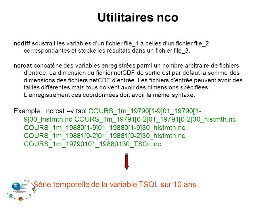 Utilitaires nco ncdiff soustrait les variables dun fichier file_1 à celles dun fichier file_2 correspondantes et stocke les résultats dans un fichier