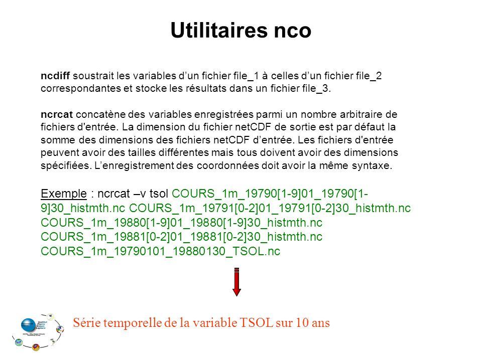 Utilitaires nco ncdiff soustrait les variables dun fichier file_1 à celles dun fichier file_2 correspondantes et stocke les résultats dans un fichier file_3.
