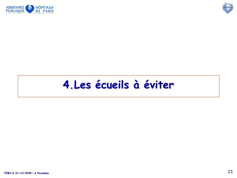 FIEC le 01/12/2009 – A Rousseau 23 4.Les écueils à éviter