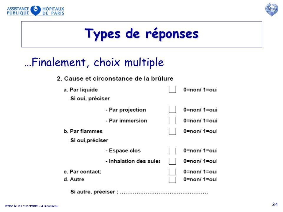 FIEC le 01/12/2009 – A Rousseau 34 Types de réponses …Finalement, choix multiple