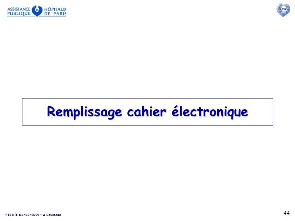 FIEC le 01/12/2009 – A Rousseau 44 Remplissage cahier électronique