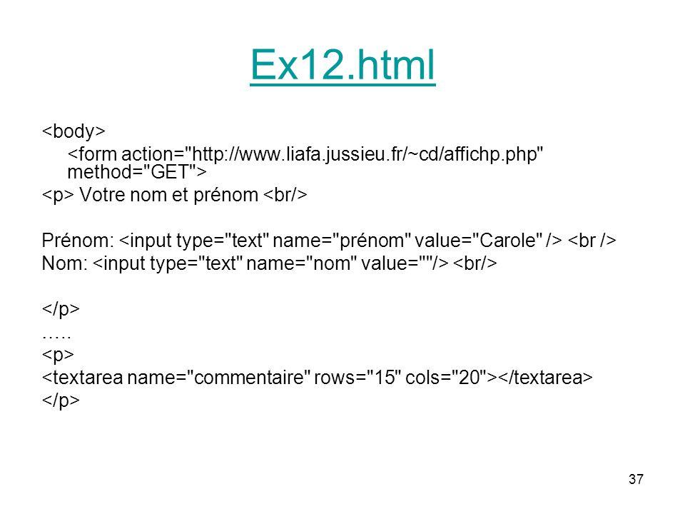 37 Ex12.html Votre nom et prénom Prénom: Nom: …..