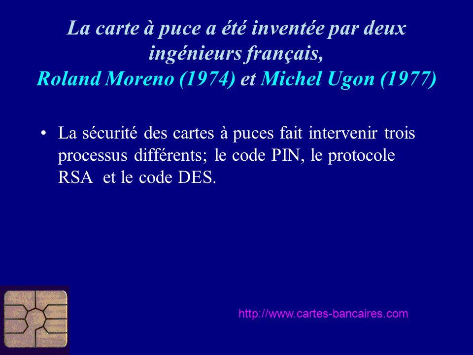 La sécurité des cartes à puces fait intervenir trois processus différents; le code PIN, le protocole RSA et le code DES.