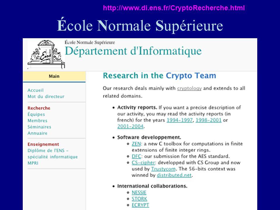 École Normale Supérieure http://www.di.ens.fr/CryptoRecherche.html